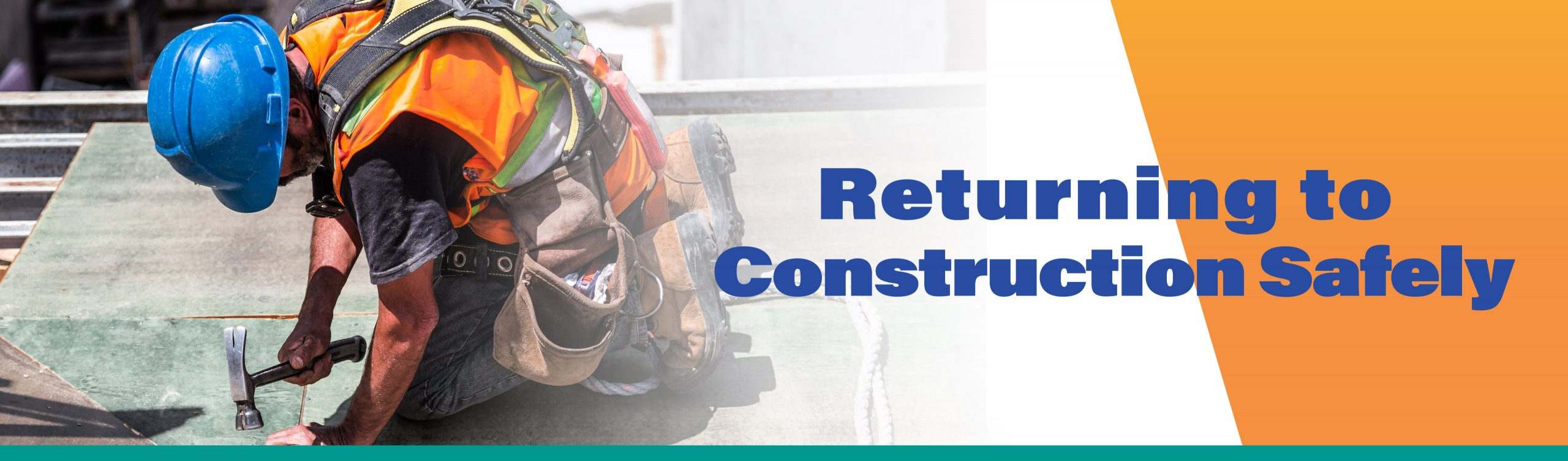 Returning to Construction Safely Decorative Banner Image