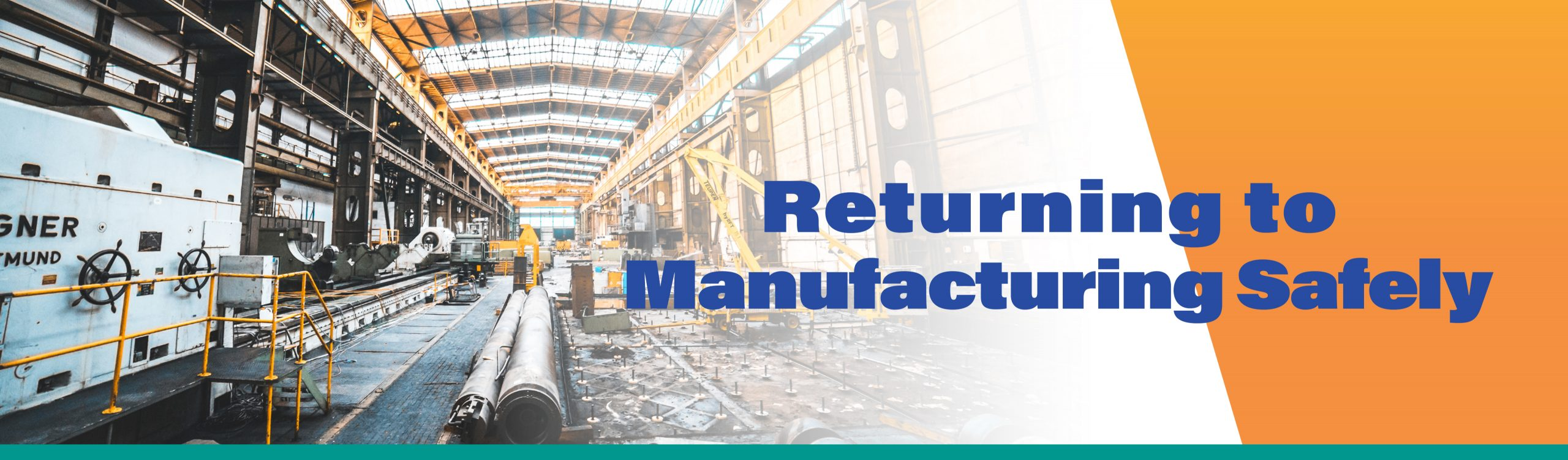 Returning to Manufacturing Safely Decorative Banner Image